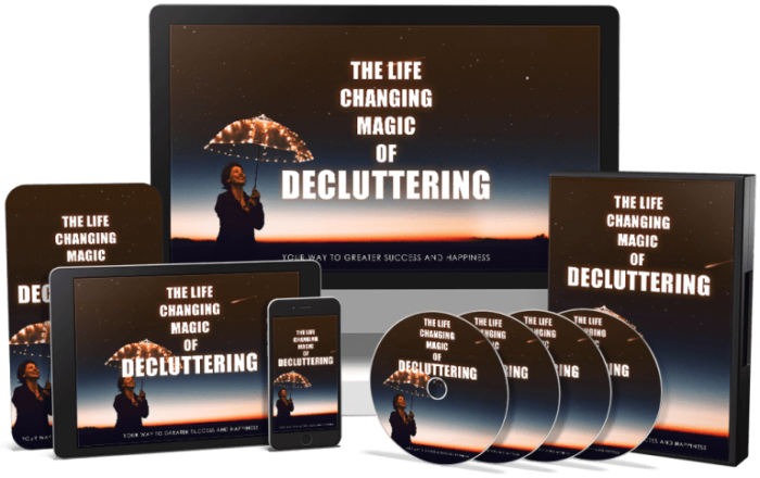 The Life Changing Magic Of Decluttering: Start To Declutter Your Life - Ebook