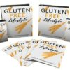 Gluten-Free Lifestyle: Be Healthy - Ebook
