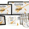 Gluten Free Diet: Be Healthy - Ebook