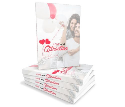 Love And Attraction: Being Successful In Love - Ebook