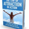 Law Of Attraction In Action: Control Your Life - Ebook