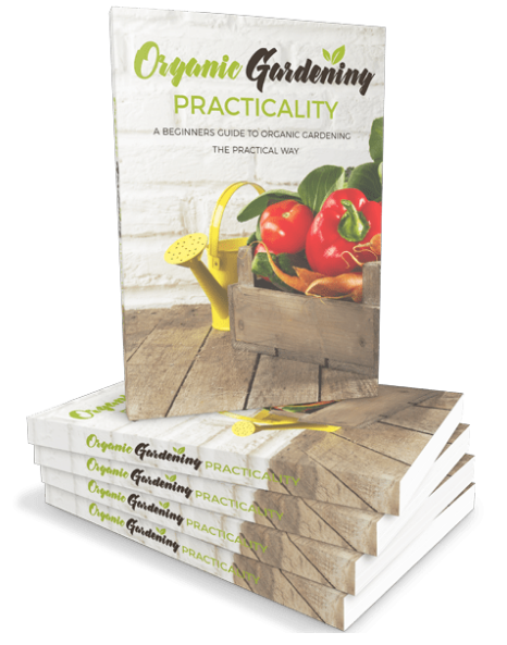 Organic Gardening Practicality: Growing Organic Ebook