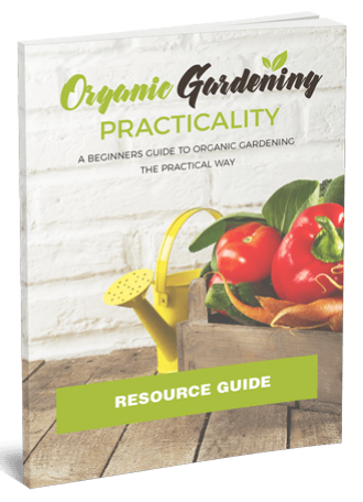 Organic Gardening Practicality: Growing Organic Food For Your Table - eBook