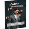 Powerful Entrepreneur: Become A Successful Entrepreneur - Ebook